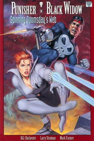 Punisher/Black Widow: Spinning Doomsday's Web by D.G. Chichester, Mark Farmer, Larry Stroman