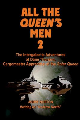 All the Queen's Men 2: Plague Ship (Illustrated) by Andre Norton