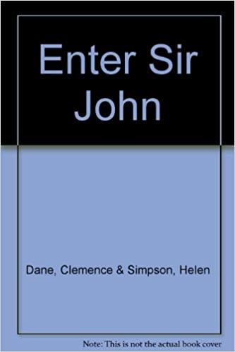Enter Sir John by Helen de Guerry Simpson, Clemence Dane