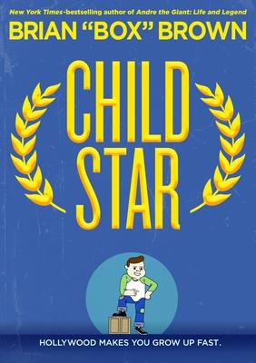 Child Star by Box Brown