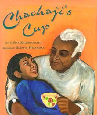 Chachaji's Cup by Uma Krishnaswami, Soumya Sitaraman