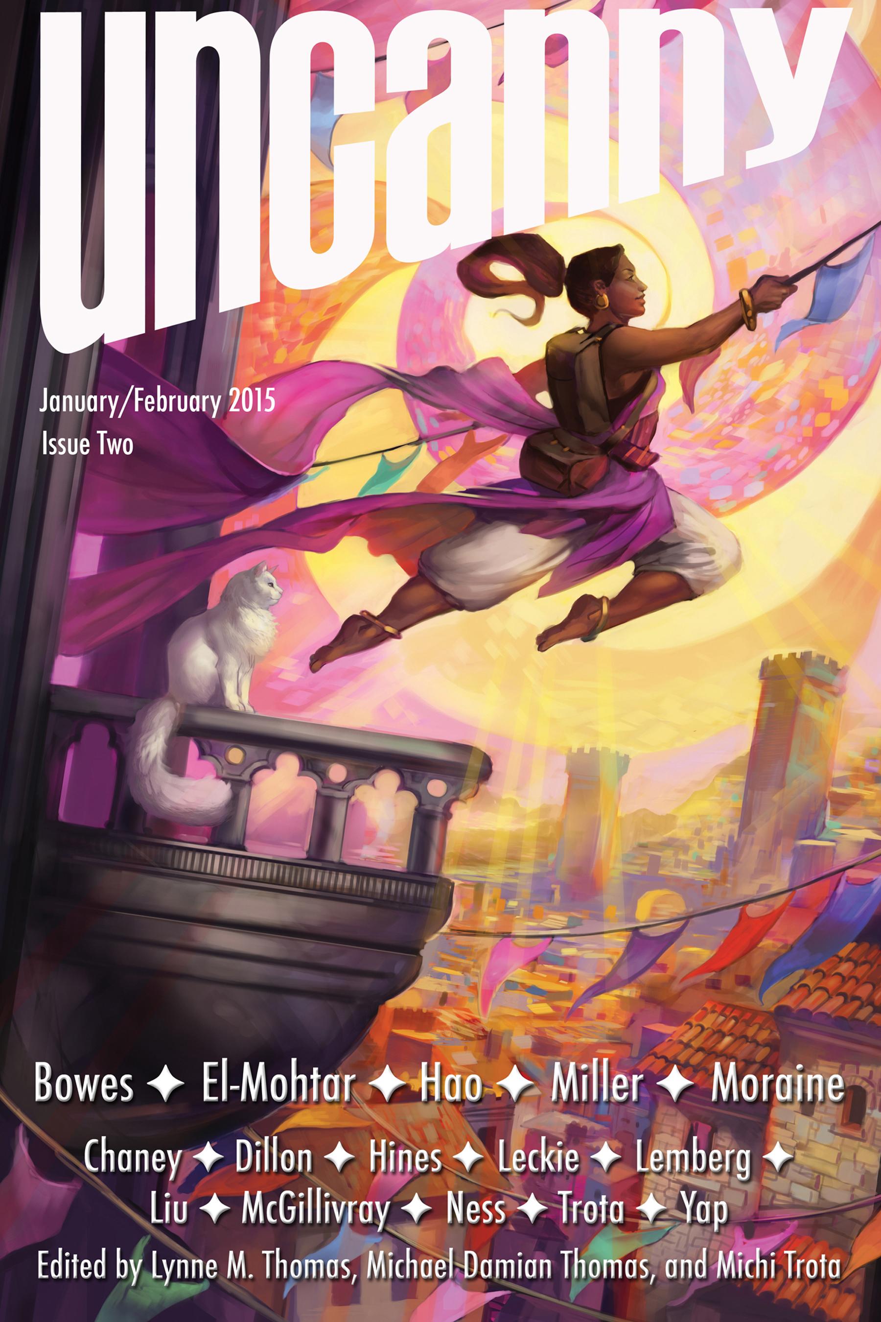 Uncanny Magazine Issue Two (January/February 2015) by Michael Damian Thomas, Lynne M. Thomas, Michi Trota