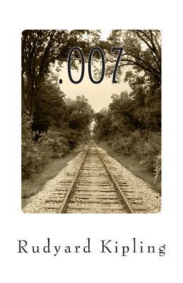 .007 by Rudyard Kipling