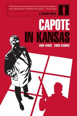 Capote in Kansas by Ande Parks