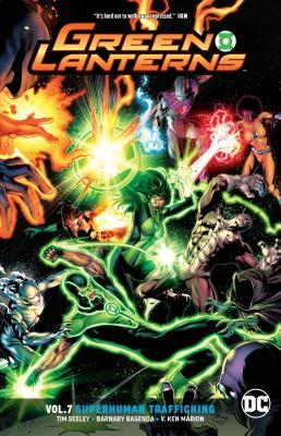 Green Lanterns, Vol. 7: Superhuman Trafficking by Mike Perkins, V. Kenneth Marion, Andy Diggle, Tim Seeley, Barnaby Bagenda