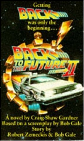 Back To The Future II by Craig Shaw Gardner