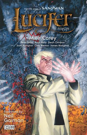 Lucifer, Book One by Peter Gross, Scott Hampton, Chris Weston, Ryan Kelly, Mike Carey, James Hodgkins, Dean Ormston, Neil Gaiman