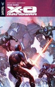X-O Manowar, Volume 9: Dead Hand by Robert Venditti, Rafa Sandoval, Jorge Molina, Diego Bernard