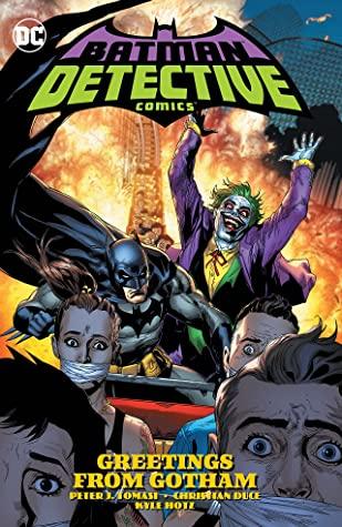 Batman: Detective Comics, Vol. 3: Greetings from Gotham by Jamie Mendoza, Kyle Hotz, Christian Duce, Doug Mahnke, Peter J. Tomasi, Luis Guerrero, David Baron
