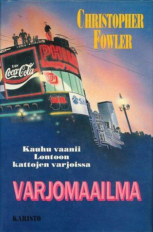 Varjomaailma by Eero Mänttäri, Christopher Fowler
