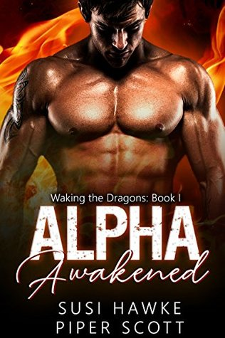 Alpha Awakened by Susi Hawke, Piper Scott