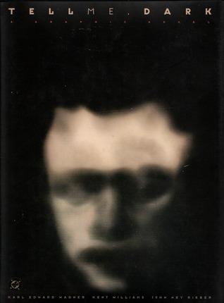Tell Me, Dark by John Ney Rieber, Karl Edward Wagner, Kent Williams