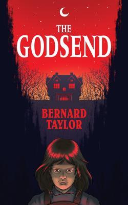 The Godsend (Valancourt 20th Century Classics) by Bernard Taylor
