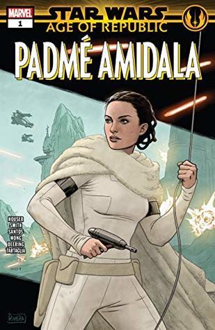 Star Wars: Age of Republic - Padmé Amidala #1 by Paolo Rivera, Cory Smith, Jody Houser, Wilton Santos