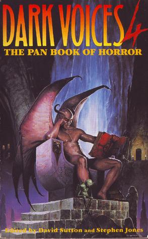 Dark Voices 4: The Pan Book of Horror by Stephen Jones, David A. Sutton