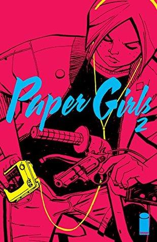 Paper Girls #2 by Matt Wilson, Cliff Chiang, Brian K. Vaughan