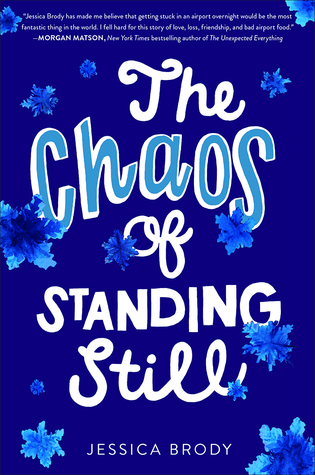 The Chaos of Standing Still by Jessica Brody