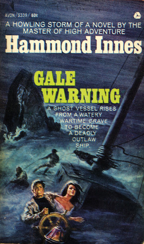 Gale Warning by Hammond Innes