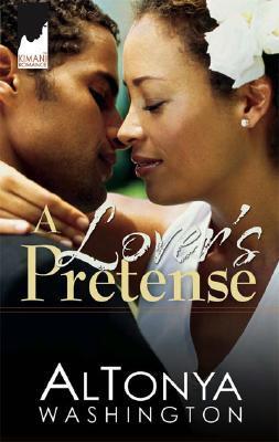A Lover's Pretense by AlTonya Washington