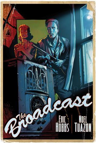 The Broadcast by Noel Tuazon, Eric Hobbs