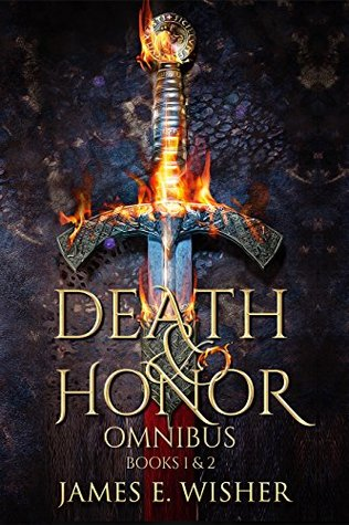 Death and Honor Omnibus: Books 1 & 2 by James E. Wisher