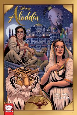 Disney Aladdin: Four Tales of Agrabah by Corinna Bechko, Lalit Kumar Sharma, Diego Galindo
