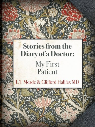 My First Patient by L.T. Meade, Clifford Halifax