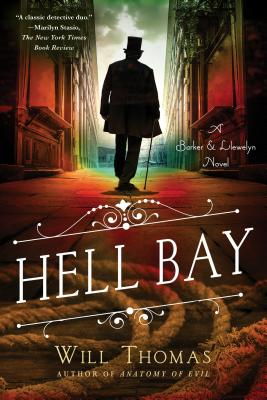 Hell Bay: A Barker & Llewelyn Novel by Will Thomas
