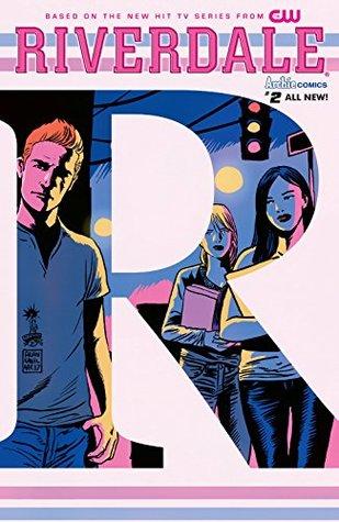 Riverdale #2 by Andre Symanowicz, Joe Eisma, Roberto Aguirre-Sacasa, Janice Chiang, John Workman