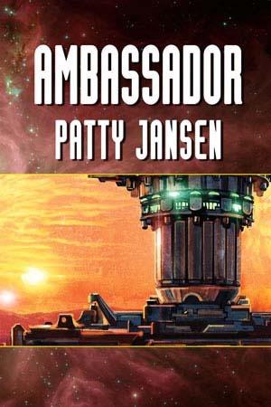 Ambassador by Patty Jansen