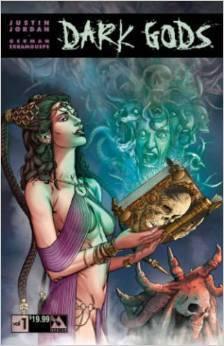 Dark Gods Volume 1 by Justin Jordan, Michael Dipascale, German Erramouspe
