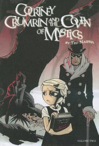 Courtney Crumrin and the Coven of Mystics by Jamie S. Rich, Ted Naifeh
