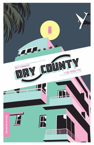 Dry County #1 by Rich Tommaso