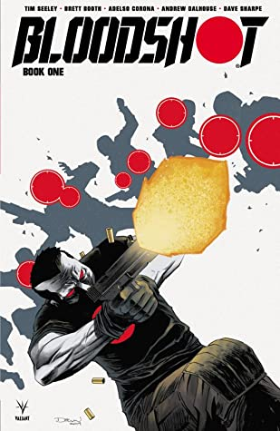 Bloodshot (2019) Book 1 by Tomás Giorello, Tim Seeley, Brett Booth