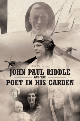 John Paul Riddle and the Poet in His Garden by Bill Davidson