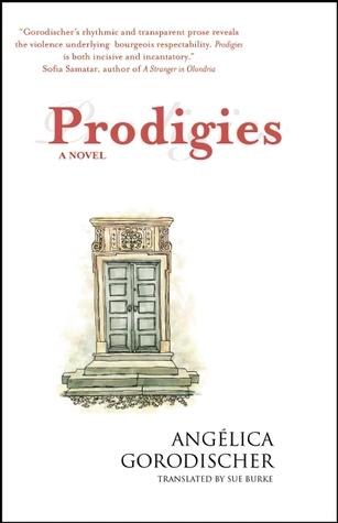 Prodigies by Angélica Gorodischer, Sue Burke