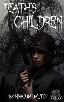 Death's Children by Missouri Dalton