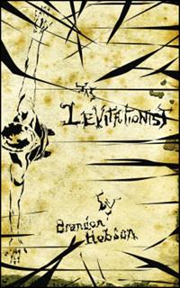 The Levitationist by Brandon Hobson