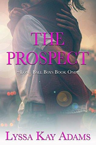 The Prospect by Lyssa Kay Adams