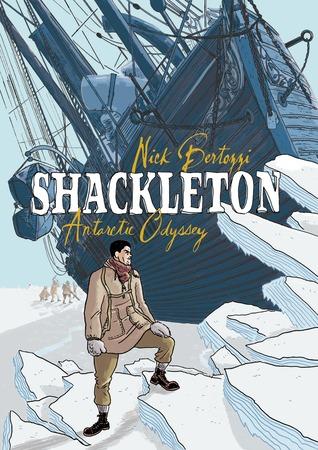 Shackleton: Antarctic Odyssey by Nick Bertozzi
