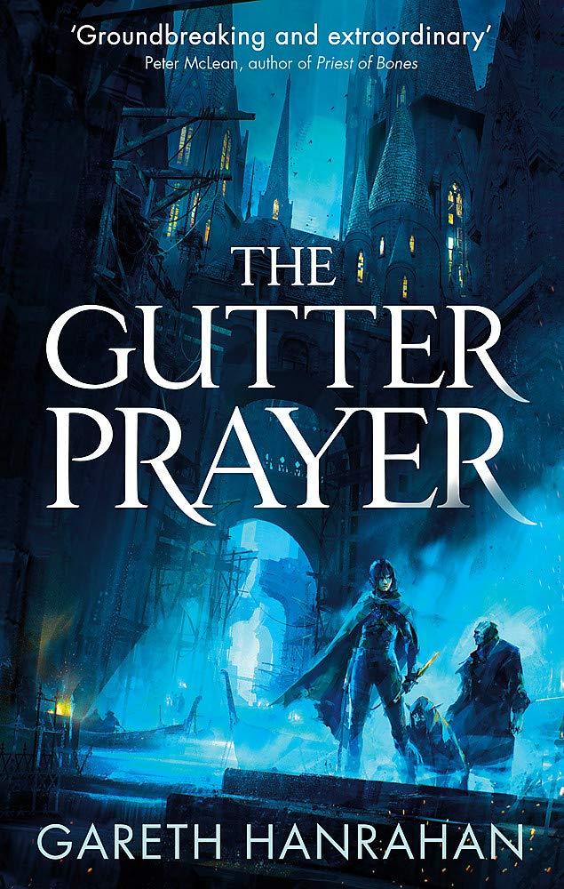 The Gutter Prayer by Gareth Ryder-Hanrahan