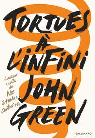 Tortues à l'Infini by John Green