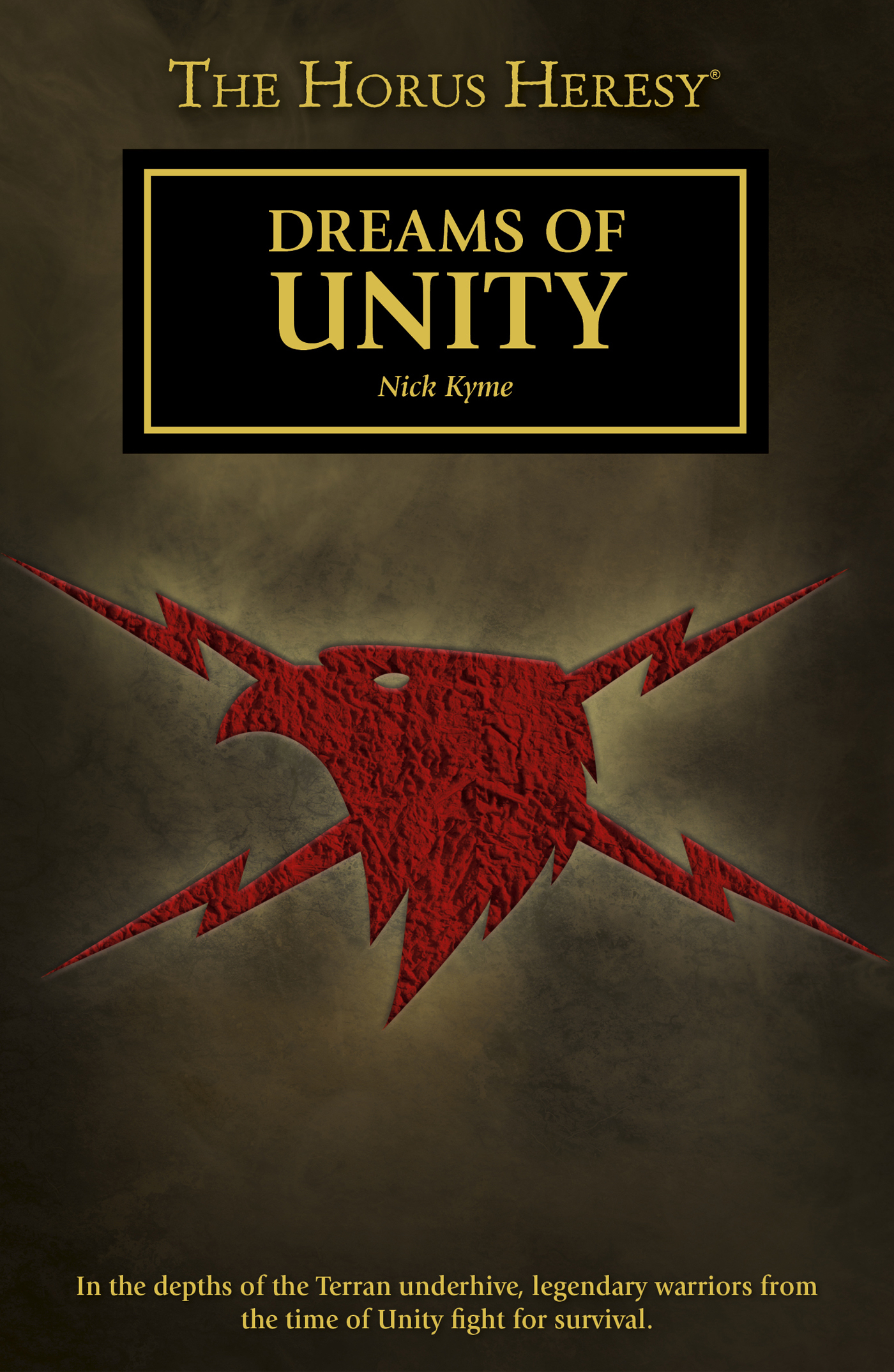Dreams of Unity by Nick Kyme