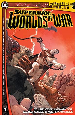 Future State: Superman: Worlds of War #1 by Valentine De Landro, Phillip K. Johnson