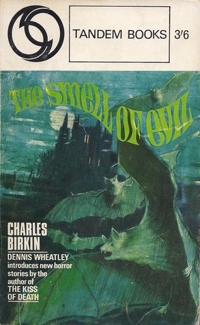 The Smell of Evil by Charles Birkin