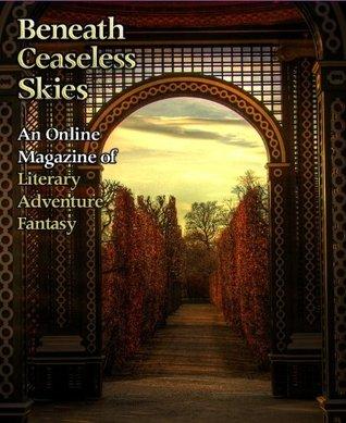 Beneath Ceaseless Skies #53 by Rosamund Hodge, Tony Pi, Sarah L. Edwards, Scott H. Andrews, Richard Parks