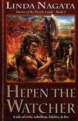Hepen the Watcher: Stories of the Puzzle Lands--Book 2 by Linda Nagata
