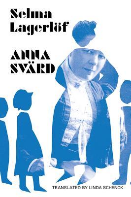 Anna Svärd by Selma Lagerlof