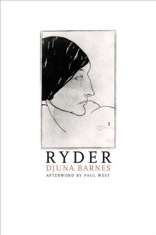 Ryder by Paul West, Djuna Barnes