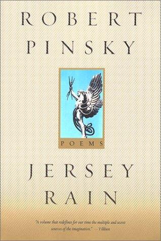 Jersey Rain by Robert Pinsky
